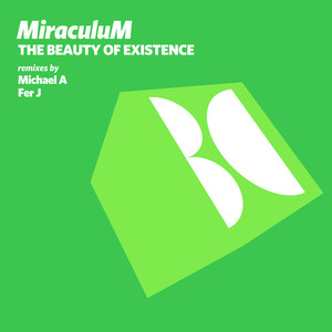 MIRACULUM - The Beauty Of Existence