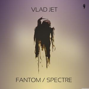 VLAD JET - Fantom/Spectre