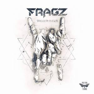 FRAGZ - Trigger Finger EP