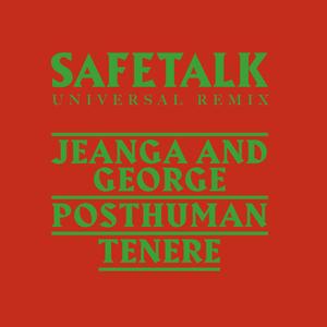 SAFETALK - Universal Remix