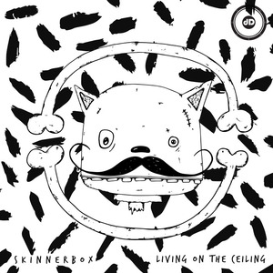 SKINNERBOX - Living On The Ceiling