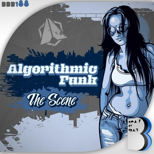 ALGORITHMIC FUNK - The Scene