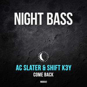 AC SLATER/SHIFT K3Y - Come Back