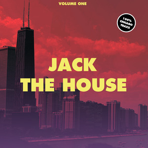 VARIOUS - Jack The House Vol 1 - 100% Chicago Traxx