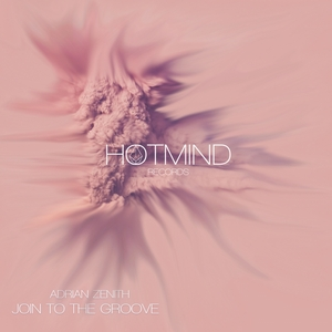 ADRIAN ZENITH - Join To The Groove