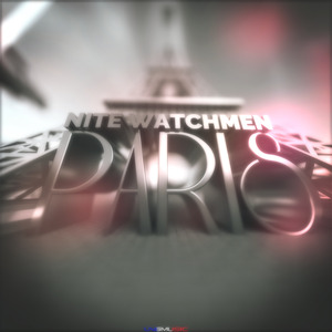 NITE WATCHMEN - Paris