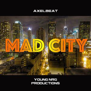 AXELBEAT - Mad City