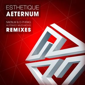 ESTHETIQUE - Aeternum (The Remixes)
