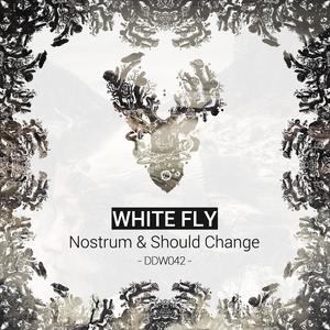 WHITE FLY - Nostrum & Should Change