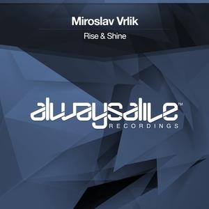 MIROSLAV VRLIK - Rise & Shine