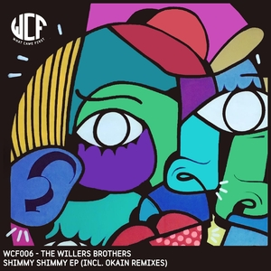 THE WILLERS BROTHERS - Shimmy Shimmy EP