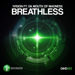 1VISION feat DA MOUTH OF MADNESS - Breathless
