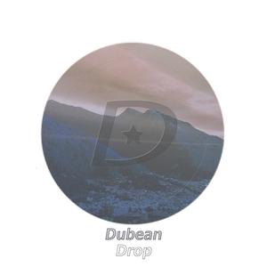 DUBEAN - Drop