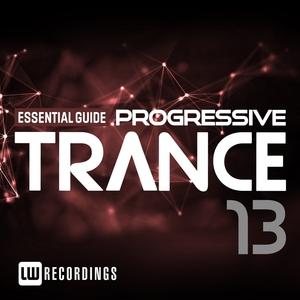 VARIOUS - Essential Guide: Progressive Trance Vol 13