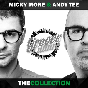 VARIOUS - Micky More & Andy Tee (The Collection)