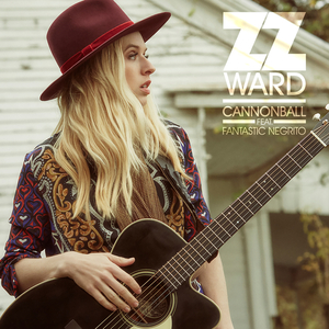 ZZ WARD feat FANTASTIC NEGRITO - Cannonball