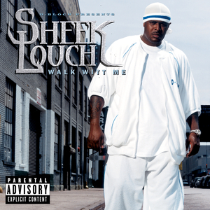 SHEEK LOUCH - Walk Witt Me (Explicit)