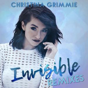 CHRISTINA GRIMMIE - Invisible (Remixes)