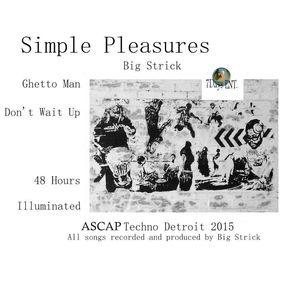 BIG STRICK - Simple Pleasures