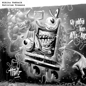 NIKITA TEKKNIK - Delirium Tremens