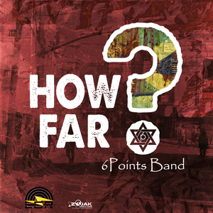 6POINTS BAND - How Far?