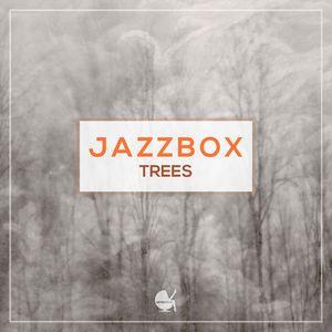 JAZZBOX - Trees