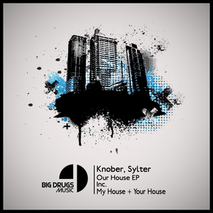 SYLTER/KNOBER - Our House EP