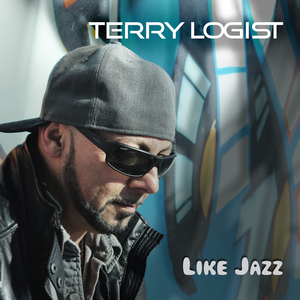 TERRY LOGIST - Like Jazz