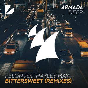 FELON feat HAYLEY MAY - Bittersweet