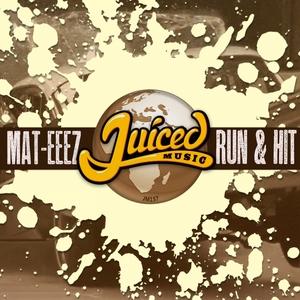 MAT-EEEZ - Run & Hit