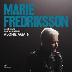 MARIE FREDRIKSSON feat MAX SCHULTZ - Alone Again