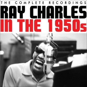 RAY CHARLES - In The 1950s
