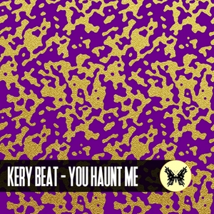 KERY BEAT - You Haunt Me