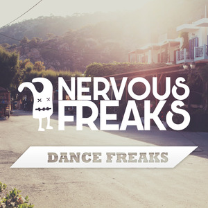 NERVOUS FREAKS - Dance Freaks