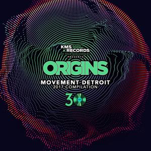 VARIOUS - Kevin Saunderson Presents Origins Movement Detroit 2017