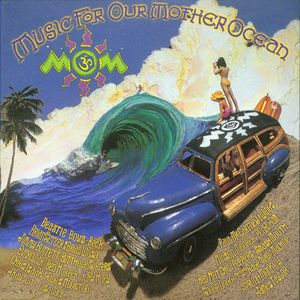 VARIOUS - MOM III (Music For Our Mother Ocean)