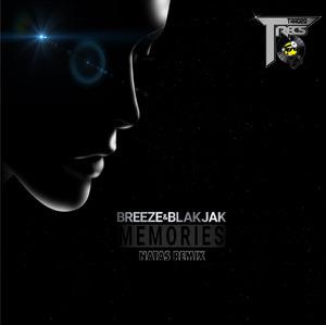 BLAKJAK/DJ BREEZE/NATAS - Memories