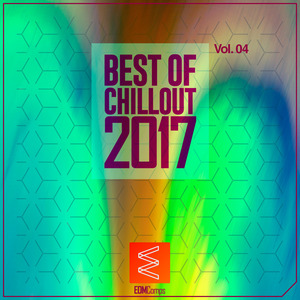 VARIOUS - Best Of Chillout 2017, Vol  04