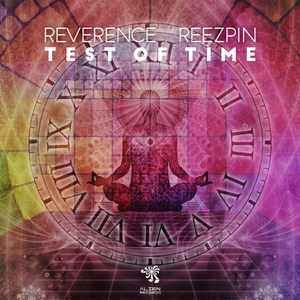 REVERENCE & REEZPIN - Test Of Time