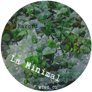 RACORD - La Minimal