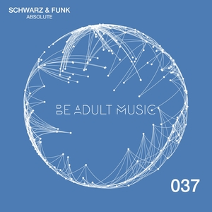 SCHWARZ & FUNK - Absolute