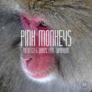 POENITSCH & JAKOPIC - Pink Monkeys (feat Supamario)