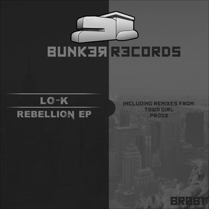 LO-K - Rebellion EP