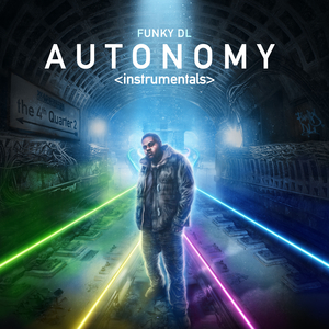 FUNKY DL - Autonomy: The 4th Quarter 2 (Instrumentals)