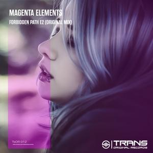 MAGENTA ELEMENTS - Forbidden Path E2