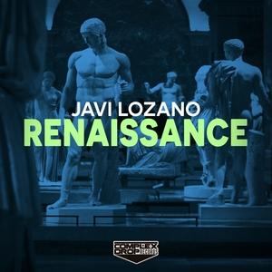 JAVI LOZANO - Renaissance