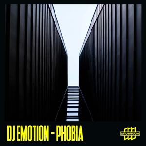 DJ EMOTION - Phobia