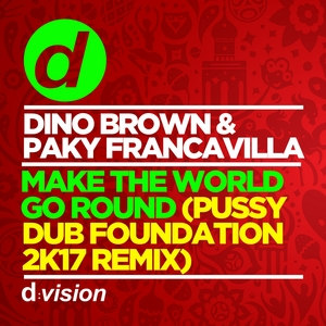 PAKY FRANCAVILLA/DINO BROWN - Make The World Go Round