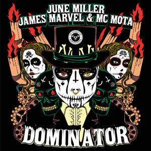 JUNE MILLER/JAMES MARVEL/MC MOTA - Dominator