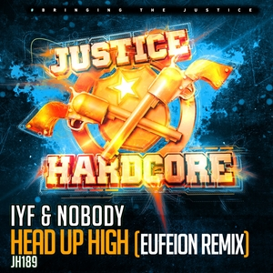 IYF & NOBODY - Head Up High